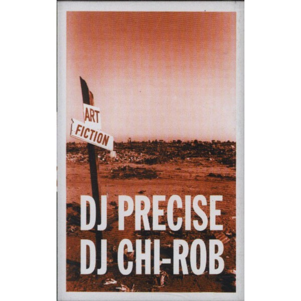 Tape DJ Precise & DJ Chi-Rob - Art Fiction