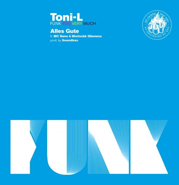"7inch - Toni-L ""Alles Gute"" feat. MC Rene & Morlockk Dilemma"