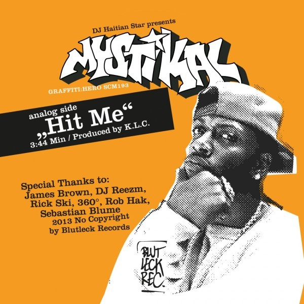 "7inch - DJ Haitian Star presents: Mystikal ""Hit Me"""