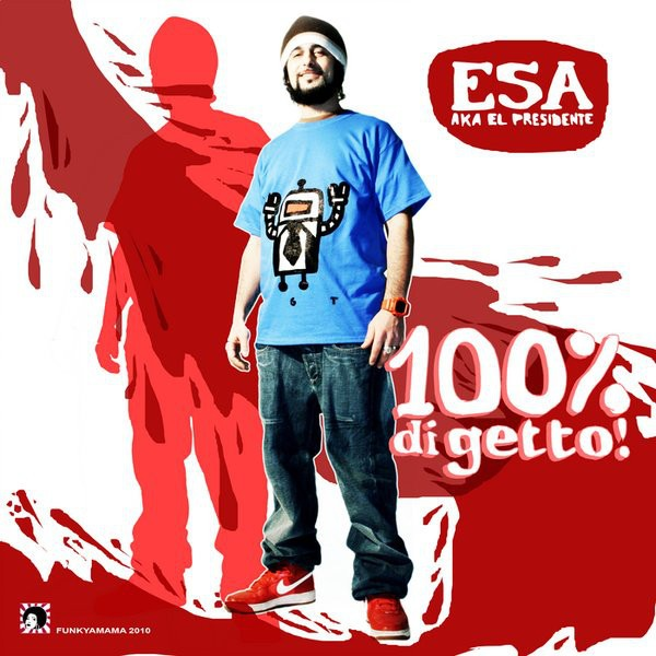 "CD - Esa Aka El Presidente ""100% Di Getto"""