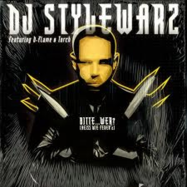 Vinyl DJ Stylewarz - Bitte Wer feat. Torch & D-Flame