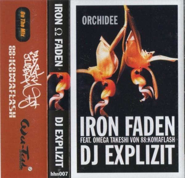 Tape DJ Explizit, DJ Iron Faden - Orchidee