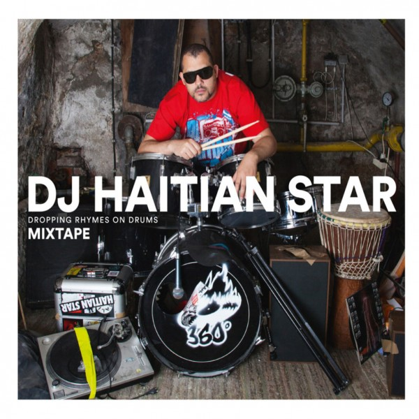 CD Haitian Star - Dropping Rhymes on Drums