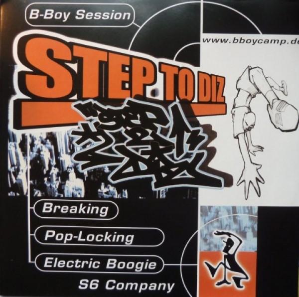 Vinyl Step to Diz - B-Boy Session