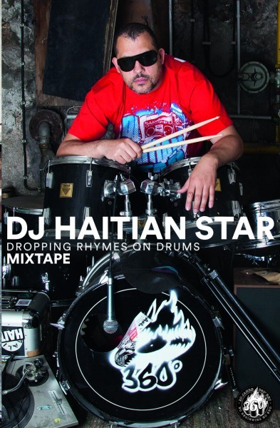 "Tape - DJ Haitianstar ""Dropping Rhymes on Drums"""