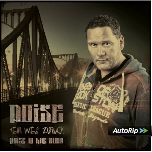 "CD - Poise ""Kein Weg zurück"" Poise in the Hood"