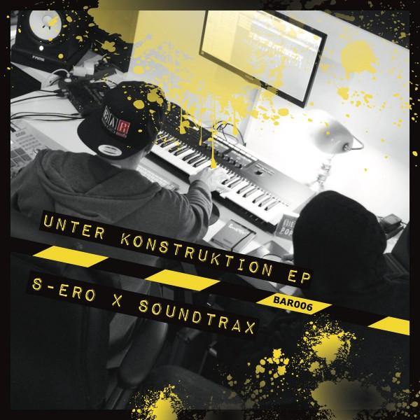 Tape S-ero x Soundtrax - Unter Konstruktion EP