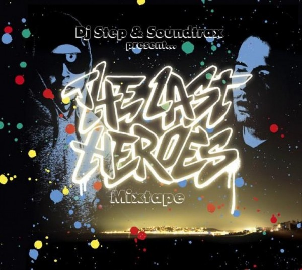 """CD - Steo & Soundtrax """"The Last Heroes"""""""